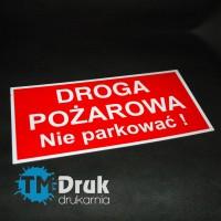 """Znak BHP """"Droga pożarowa. Nie parkować"""""""