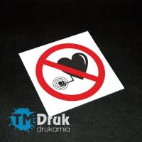 Znak drukowany sitodrukiem - Zakaz orzebywania osobom z rozrusznikiem serca